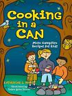 Cooking in a Can: More Campfire Recipes for Kids von Kate White (2006, Taschenbuch)