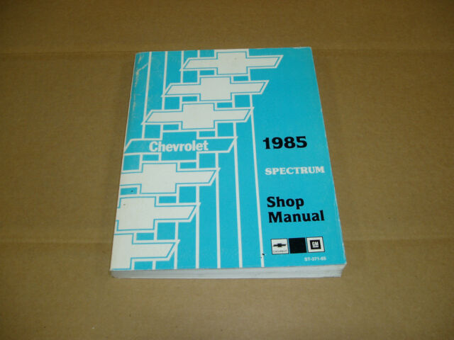 1985 Chevrolet Spectrum Service Shop Dealer Repair Manual