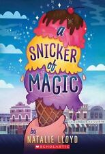 A Snicker of Magic by Natalie Lloyd (2015, Paperback)