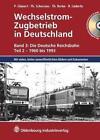Wechselstrom-Zugbetrieb in Deutschland von Peter Glanert (2012, Gebundene Ausgabe)