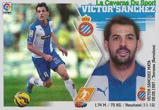 11 VICTOR SANCHEZ ESPANA RCD.ESPANYOL Xamax FC STICKER LIGA 2016 PANINI