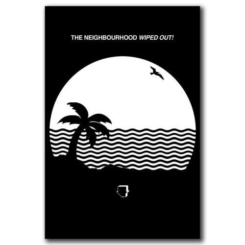 The Neighbourhood Wiped Out Rock Music Band Art Hot 24x36in FABRIC Poster N3795