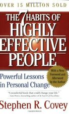 The 7 Habits of Highly Effective People : Powerful Lessons in Personal Change by Stephen R. Covey (2004, Paperback)