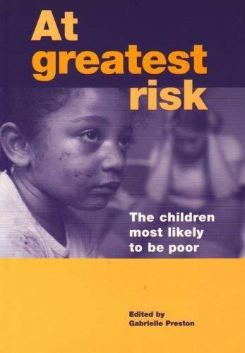 Auf Greatest Risiko: The Kinder Most Likely To Be Schlechter Taschenbuch