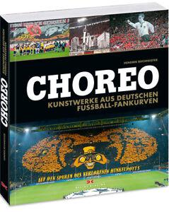 Choreo-Kunstwerke-Fussball-Fankurven-Choreografien-Faszination-Fankurve-Buch-NEU
