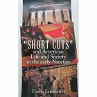 Short Cuts and American Life and Society in Early Nineties 9781456796129