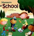 Manners at School by Carrie Finn (Paperback / softback)