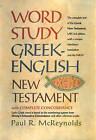 Word Study: Greek-English New Testament by Paul McReynolds (Hardback, 1999)