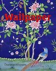 Wallpaper: The Ultimate Guide by Charlotte Abrahams (Hardback, 2009)