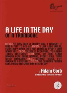 A Life In The Day Of A Trombone Treble Clef Sheet Music Book Same Day Dispatch