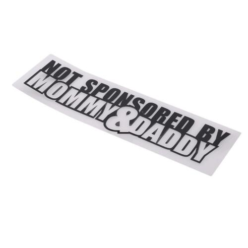 NOT SPONSORED BY MOMMY AND DADDY STICKER CAR STICKER FUNNY RUDE JJ