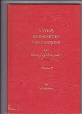 ANVILS, HORSESHOES AND CANNONS. The History of Strongmen. Volume II- RARE.