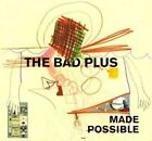 Made Possible 0099923239222 by Bad Plus CD
