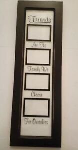 Picture Frame 12 X 36 Friends Are The Family We Choose For