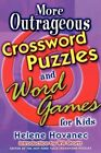 More Outrageous Crossword Puzzles and Word Games for Kids 9780312300623 Shortz