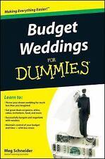Budget Weddings for Dummies by Meg Schneider (2009, Paperback)