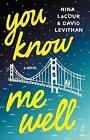 You Know Me Well by Nina Lacour, David Levithan (Paperback, 2016)