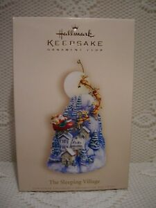 2006 - The Sleeping Village - Hallmark ornament
