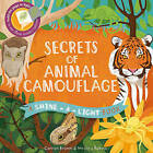 Secrets of Animal Camouflage by Carron Brown (Hardback, 2016)