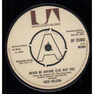RICK-NELSON-Never-Be-Anyone-Else-But-You-7-034-VINYL-UK-United-Artists-Demo