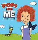 Popi and Me by Julie Locklin (Hardback, 2014)