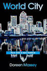World City by Doreen Massey (Paperback, 2007)