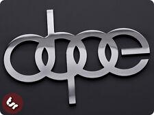 DOPE Metal Badge Audi/Drift/Euro/Dub CNC Billet Car Emblem quattro/illest/vag