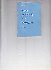 Kleine Einführung zum Bibellesen; Espic, A. - Hannover, Deutschland - Kleine Einführung zum Bibellesen; Espic, A. - Hannover, Deutschland