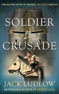 Soldier-of-Crusade-by-Ludlow-Jack-Paperback-book-2013