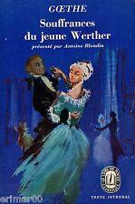Souffrances du jeune Werther // GOETHE // Antoine Blondin // Romantisme