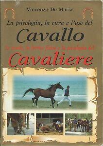 De-Maria-La-psicologia-la-cura-e-l-039-uso-del-Cavallo-Equitazione-1996-Demetra