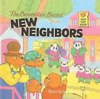 The Berenstain Bears' New Neighbors by Jan Berenstain, Stan Berenstain (Hardback, 1995)