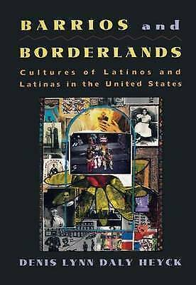 1 of 1 - Barrios and Borderlands; Cultures of Latinos and Latinas in the United-ExLibrary
