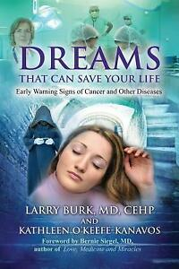 Dreams That Can Save Your Life : Early Warning Signs of Cancer and Other Disease