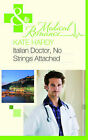 Italian Doctor, No Strings Attached by Kate Hardy (Paperback, 2011)