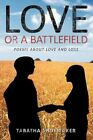 Love or a Battlefield 9781449090302 by Tabatha Shoemaker Paperback