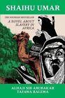 Shaihu Umar: Slavery in Africa by Alhaji Sir Abubakar Tafawa Balewa (Paperback, 1994)