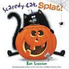 Scaredy-Cat, Splat! by Rob Scotton (Hardback, 2015)