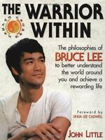 The Warrior Within : The Philosophies Of Bruce Lee By John Little, (paperback), on sale