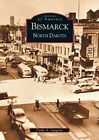 Bismarck, North Dakota by Cathy A Langerno (Paperback / softback, 2002)