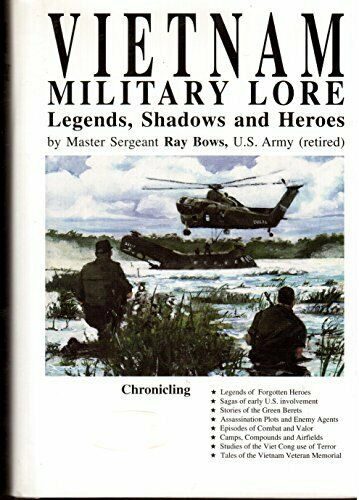 Signed Vietnam Military Lore Legends Shadows & Heroes Ray Bows Social History