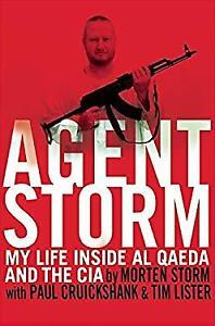 Agent Storm : My Life Inside Al Qaeda and the CIA Hardcover