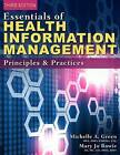 Essentials of Health Information Management: Principles and Practices by Mary Jo Bowie, Michelle Green (Paperback, 2015)