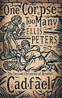 One Corpse Too Many: The Second Chronicle of Brother Cadfael by Ellis Peters (Paperback, 2010)