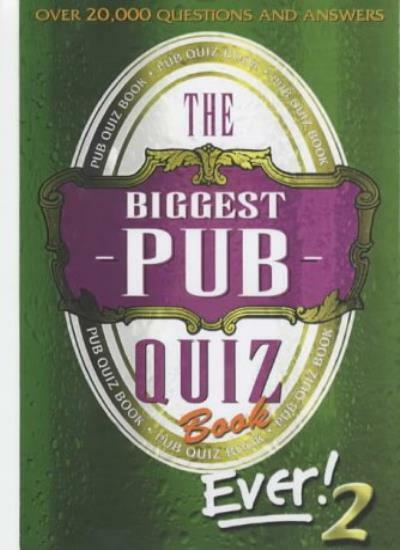 The Biggest Pub Quiz Book Ever!: v. 2 By Puzzle House