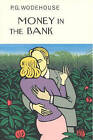 Money in the Bank by P. G. Wodehouse (Hardback, 2005)