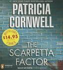 The Scarpetta Factor by Patricia Cornwell (CD-Audio)