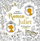 Romeo and Juliet: A Coloring Classic by William Shakespeare, Bethan Janine, Renia Metallinou (Paperback / softback, 2016)