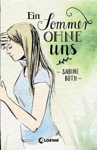 1 von 1 - Ein Sommer ohne uns von Sabine Both (2016, Taschenbuch)