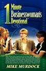 The One-Minute Businesswoman's Devotional by Mike Murdock (Paperback / softback, 1992)